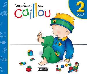 VACACIONES CON CAILLOU - 2 AÑOS