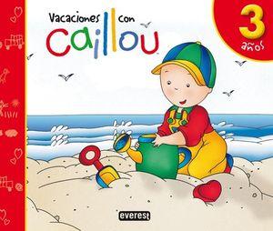 VACACIONES CON CAILLOU - 3 AÑOS