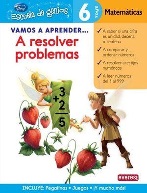 A RESOLVER PROBLEMAS - 6 AÑOS MATEMÁTICAS
