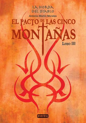 EL PACTO DE LAS  CINCO MONTAÑAS (La Horda del Diablo - Libro III)