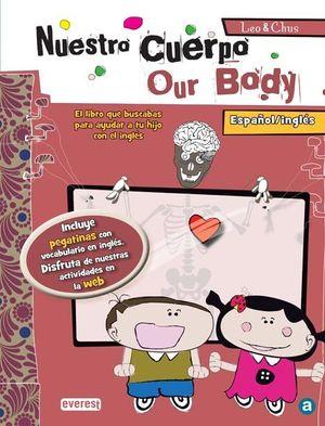 NUESTRO CUERPO/ OUR BODY