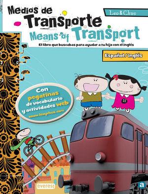 EL TRANSPORTE / MEANS OF TRANSPORT