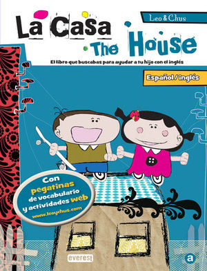LA CASA  / THE HOUSE