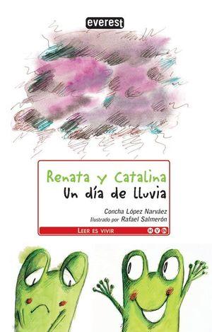 RENATA Y CATALINA. UN DÍA DE LLUVIA