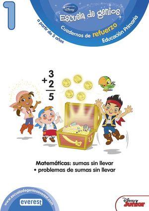 ESCUELA DE GENIOS. 5-6 AÑOS. COMPETENCIA MATEMÁTICA: SUMAS SIN LLEVAR. PROBLEMAS