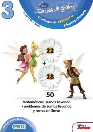 ESCUELA DE GENIOS. 6-7 AÑOS. COMPETENCIA MATEMÁTICA: SUMAS LLEVANDO. PROBLEMAS D