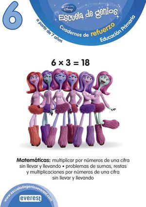 ESCUELA DE GENIOS. 7-8 AÑOS. COMPETENCIA MATEMÁTICA: MULTIPLICAR POR NÚMEROS DE