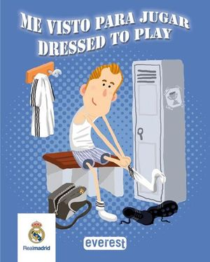 REAL MADRID ME VISTO PARA JUGAR / DRESSED TO PLAY.