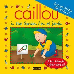 Caillou en el jardín = Caillou in the garden