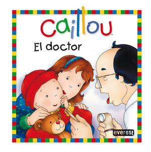 CAILLOU. EL DOCTOR