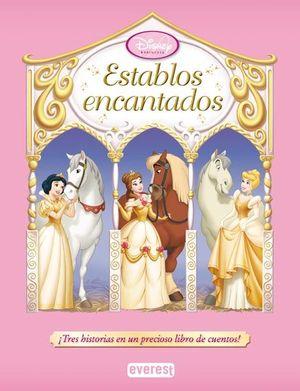 ESTABLOS ENCANTADOS - PRINCESAS DISNEY