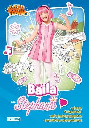 BAILA CON STEPHANIE-LZYTWN