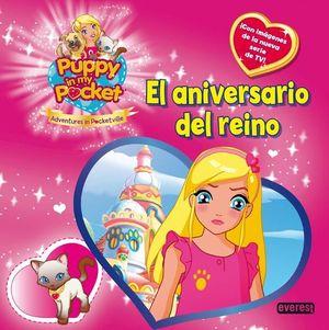 PUPPY IN MY POCKET. EL ANIVERSARIO DEL REINO