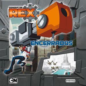 GENERATOR REX ENCERRADOS