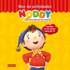 NODDY. BLOC DE ACTIVIDADES