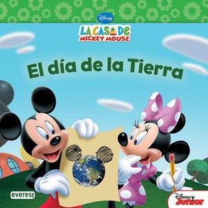 LA CASA DE MICKEY MOUSE. EL DÍA DE LA TIERRA