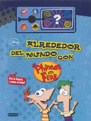 PHINEAS Y FERB ALREDEDOR DEL MUNDO