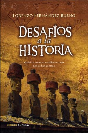 DESAFIOS A LA HISTORIA
