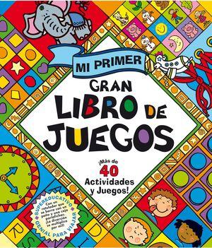 MI PRIMER GRAN LIBRO DE JUEGOS