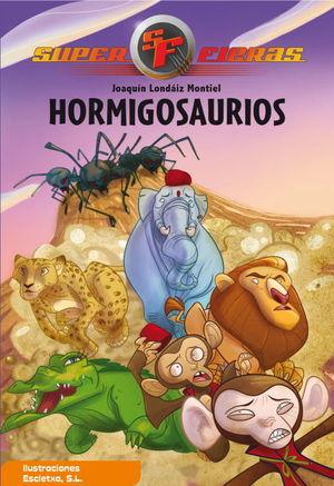 SUPERFIERAS N1 HORMIGOSAURIOS
