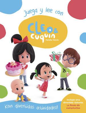 CLEO Y CUQUÍN. JUEGA Y LEE CON CLEO Y CUQUÍN (CLEO Y CUQUÍN. ACTIVIDADES)