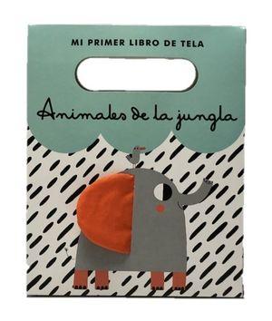 ANIMALES DE LA JUNGLA. LIBRO TELA 1