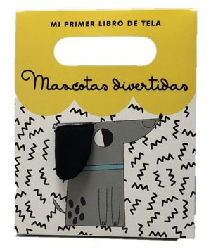 MASCOTAS DIVERTIDAS. LIBRO TELA 2