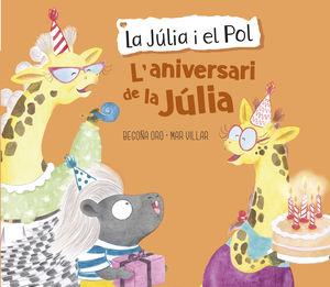 JULIA I EL POL, LA. ANIVERSARI DE LA JUL