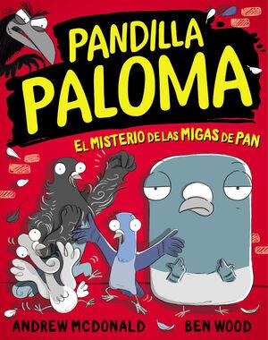 EL MISTERIO DE LAS MIGAS DE PAN (PANDILLA PALOMA 1)