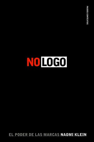 (2011) No logo : El poder de las marcas