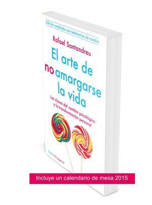 PACK EL ARTE DE NO AMARGARSE LA VIDA + CALENDARIO 2015