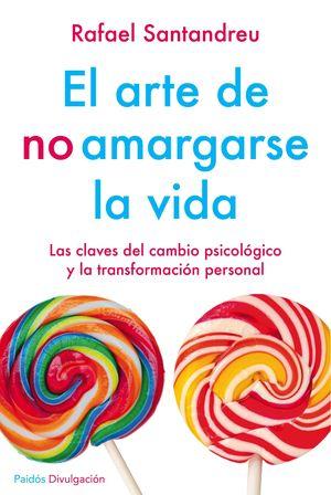 EL ARTE DE NO AMARGARSE LA VIDA. EDICIÓN ESPECIAL