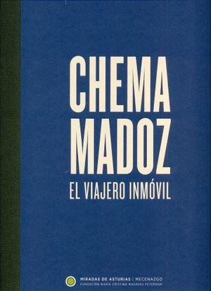 CHEMA MADOZ. MIRADAS DE ASTURIAS. EL VIAJERO INMÓVIL