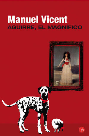 AGUIRRE EL MAGNIFICO (Bolsillo 2012)