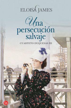 UNA PERSECUCION SALVAJE CUARTETO DUQUESAS III