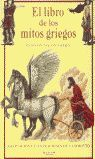 EL LIBRO DE LOS MITOS GRIEGOS