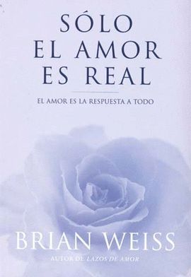 SOLO EL AMOR ES REAL (RUST)