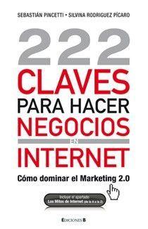 222 CLAVES PARA HACER NEGOCIOS INTERNET