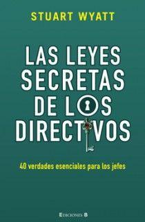 LEYES SECRETAS DE LOS DIRECTIVOS, LAS