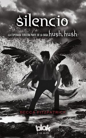 SILENCIO (Hush Hush III)
