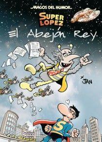 MH. SUPER LOPEZ  Nº148. EL ABEJON REY