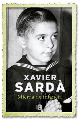 MIERDA DE INFANCIA (SARDÀ)