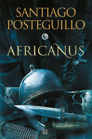 AFRICANUS. EL HIJO DEL CONSUL (TRILOGIA AFRICANUS 1)