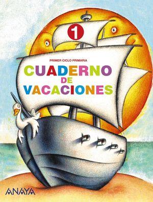 Cuaderno de Vacaciones 1 (Anaya 2010)