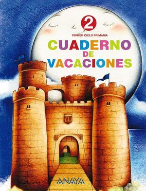 Cuaderno de Vacaciones 2 (Anaya 2010)