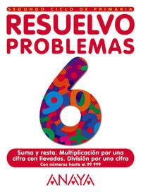 Resuelvo problemas 6 -  2º ciclo Primaria