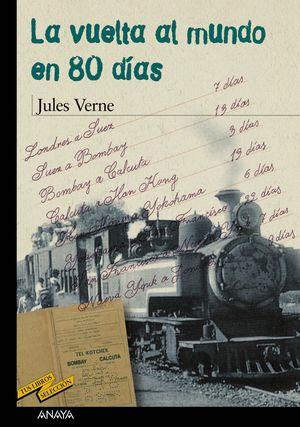 La vuelta al mundo en 80 días (Anaya Tus libros)