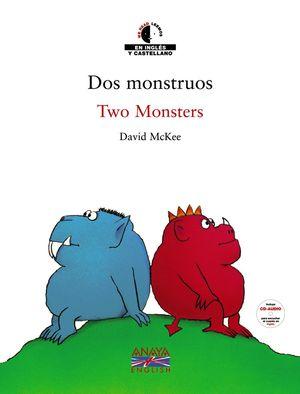 DOS MONSTRUOS / TWO MONSTERS (Bilingüe)