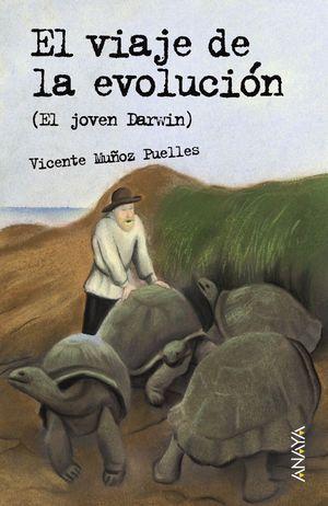 EL VIAJE DE LA EVOLUCIÓN (El joven Darwin) + Cuaderno de actividades