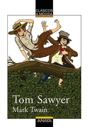 TOM SAWYER (Anaya Clásicos a medida)